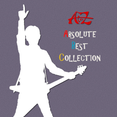 A to Z 『ABSOLUTE BEST COLLECTION』