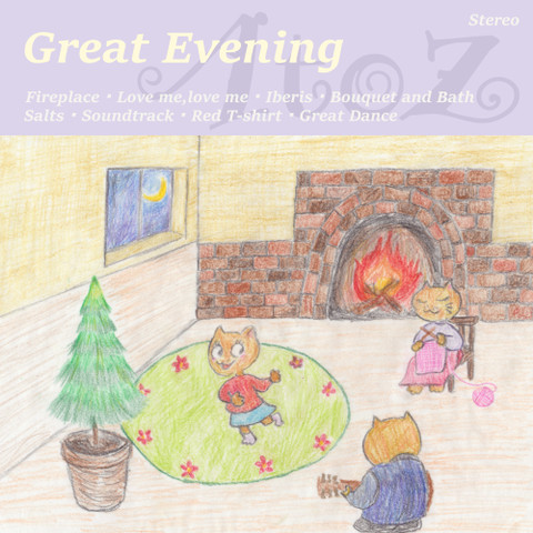 A to Z 『Great Evening』