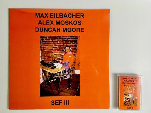 Max Eilbacher / Alex Moskos / Duncan Moore - SEF III