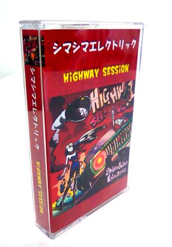 シマシマエレクトリック/HIGHWAY SESSION(カセットテープ)