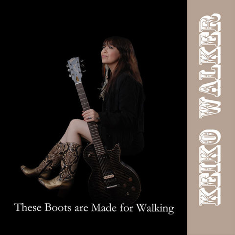 Keiko Walker These Boots are Made for Walking