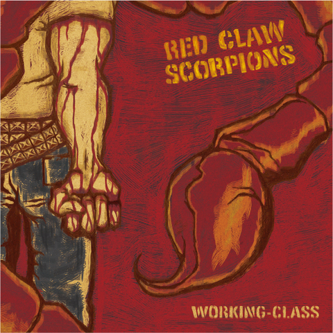 RED CLAW SCORPIONS CD WORKING-CLASS