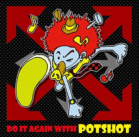 POTSHOT CD Do It Again With POTSHOT
