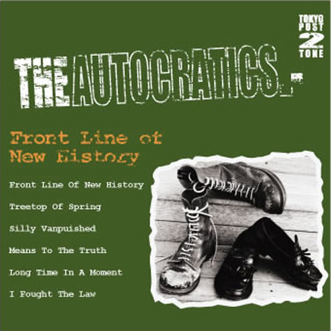 THE AUTOCRATICS CD Front Line Of New History