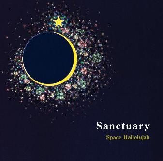 Sanctuary  スペースハレルヤ