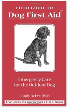 A Field Guide to Emergency Care for the Outdoor Dog