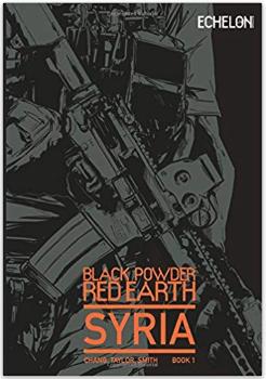 Black Powder Red Earth Syria