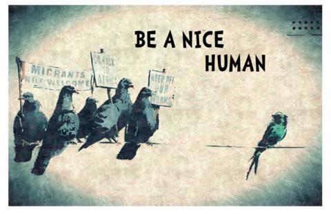 Be A Nice Human Banksy Poster