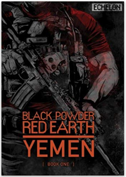 Black Powder Red Earth Yemen